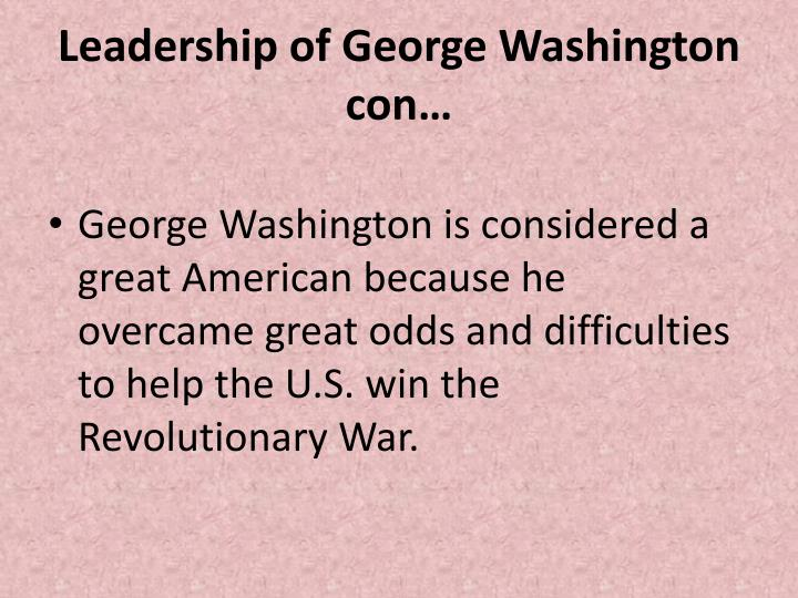 Leadership of George Washington con…