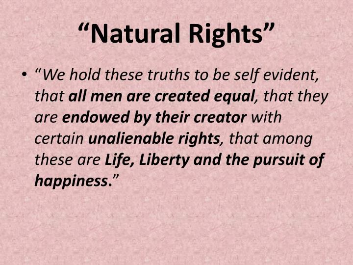 """Natural Rights"""