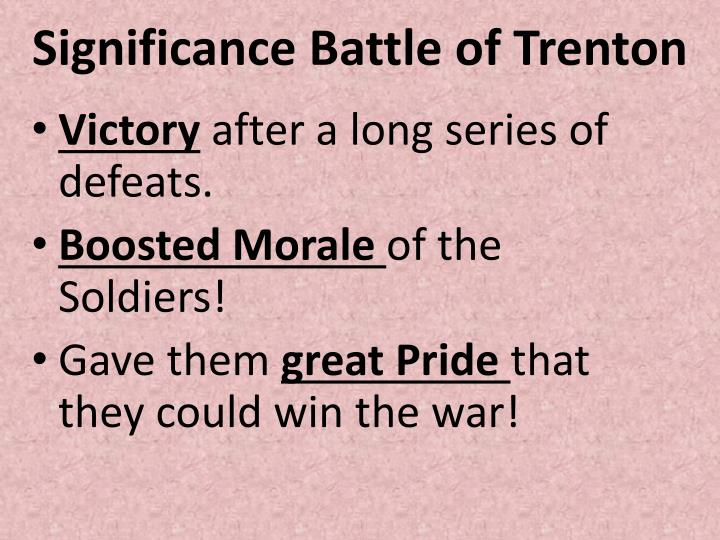 Significance Battle of Trenton