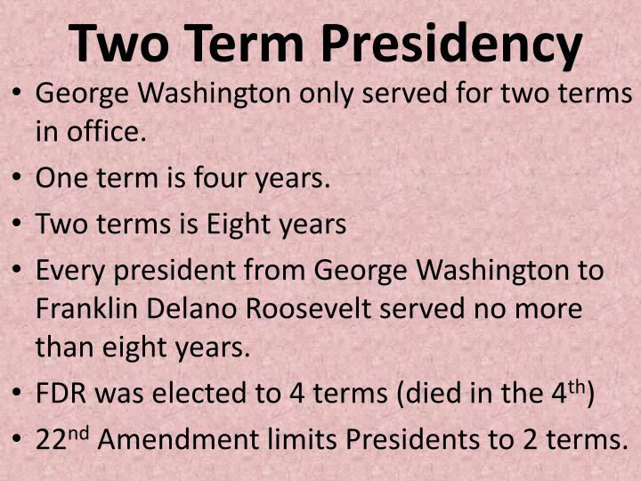 Two Term Presidency