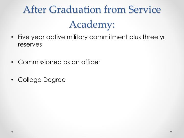 After Graduation from Service Academy: