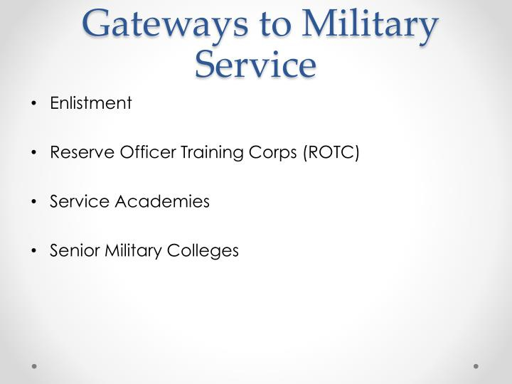 Gateways to Military Service