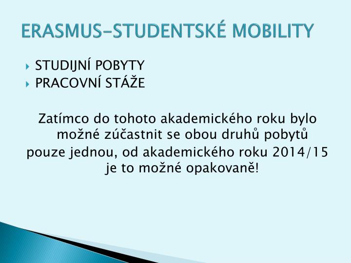 ERASMUS-STUDENTSKÉ MOBILITY