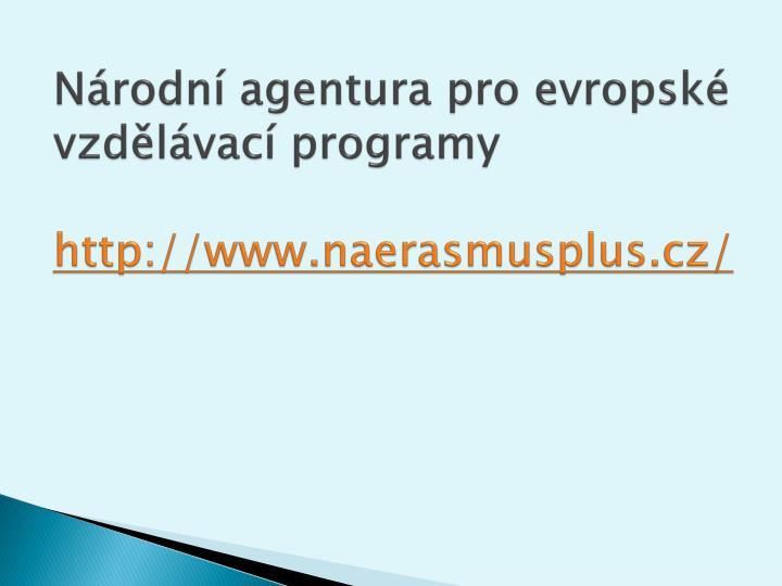 N rodn agentura pro evropsk vzd l vac programy http www naerasmusplus cz