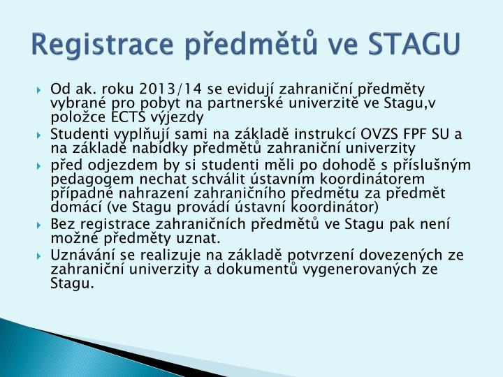 Registrace předmětů ve STAGU