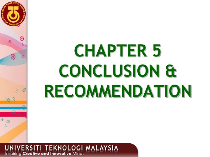 Ppt chapter 5 conclusion amp recommendation powerpoint chapter 5conclusion recommendation thecheapjerseys Choice Image
