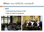 when was amical created