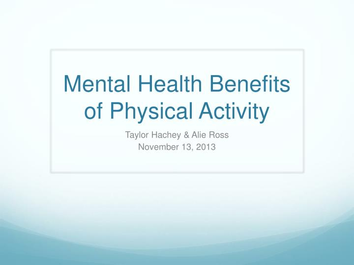 mental health benefits of physical activity n.