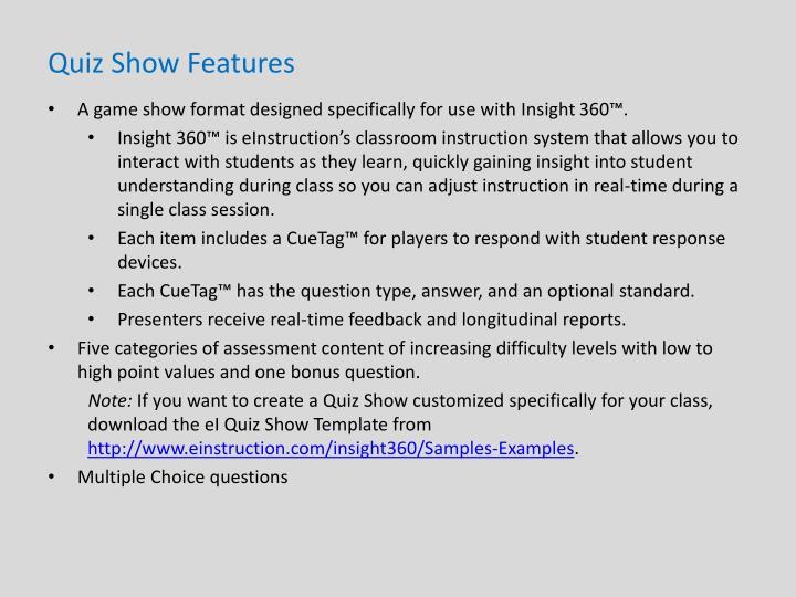 Quiz Show Features
