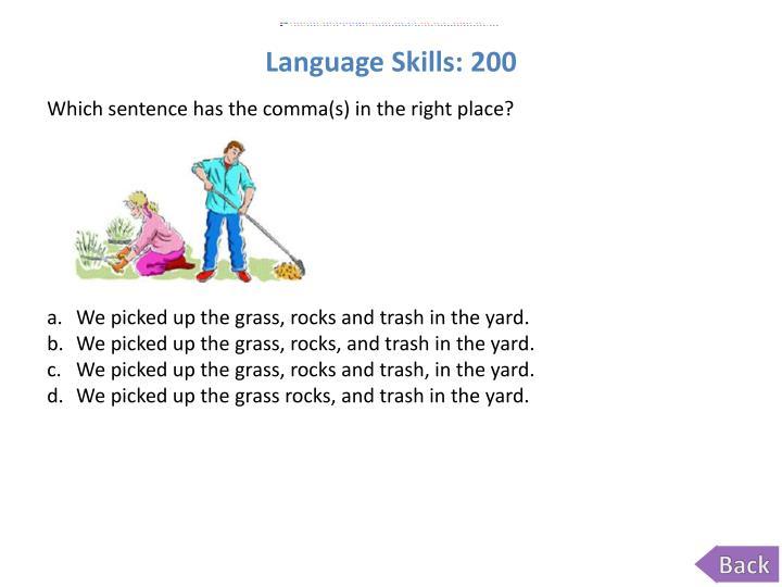 Language Skills: 200