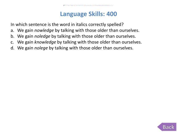 Language Skills:
