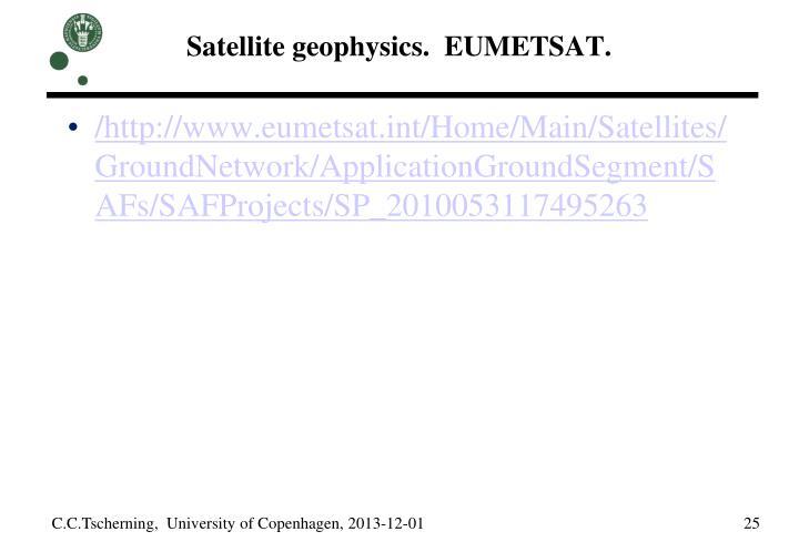 Satellite geophysics.  EUMETSAT.
