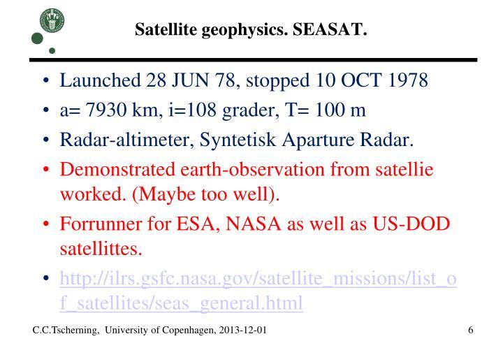 Satellite geophysics. SEASAT.