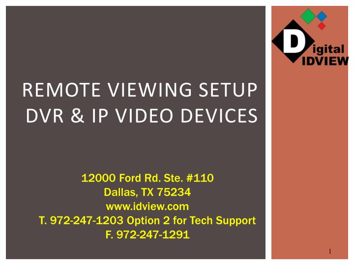 remote viewing setup dvr ip video devices n.