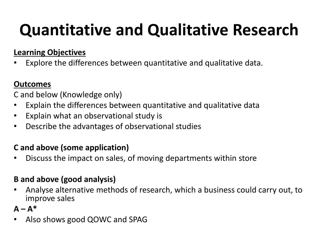 explain the differences between quantitative and qualitative research methods