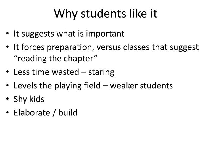 Why students like it