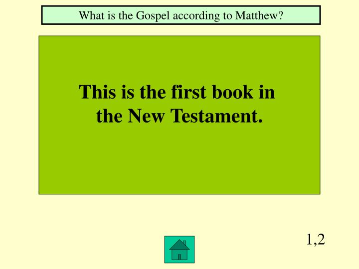 What is the Gospel according to Matthew?