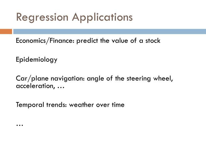 Regression Applications