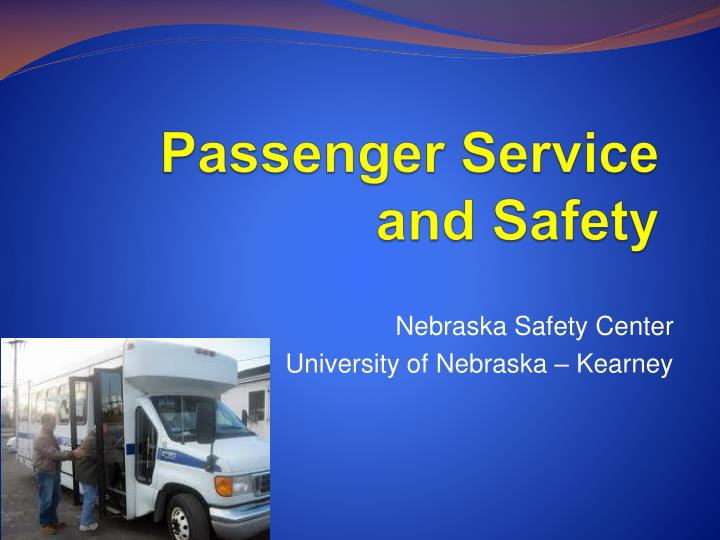 passenger service and safety n.