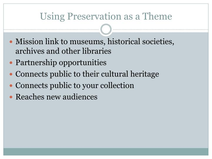 Using Preservation as a Theme