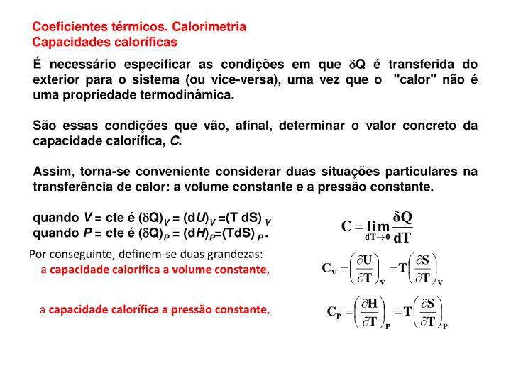 Coeficientes térmicos. Calorimetria