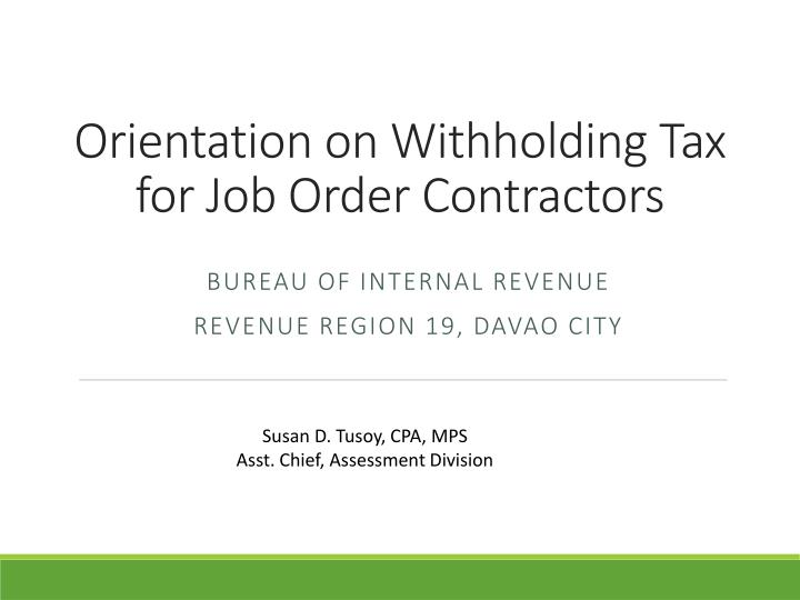 orientation on withholding tax for job order contractors n.