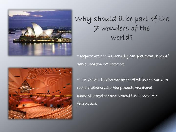 Why should it be part of the 7 wonders of the