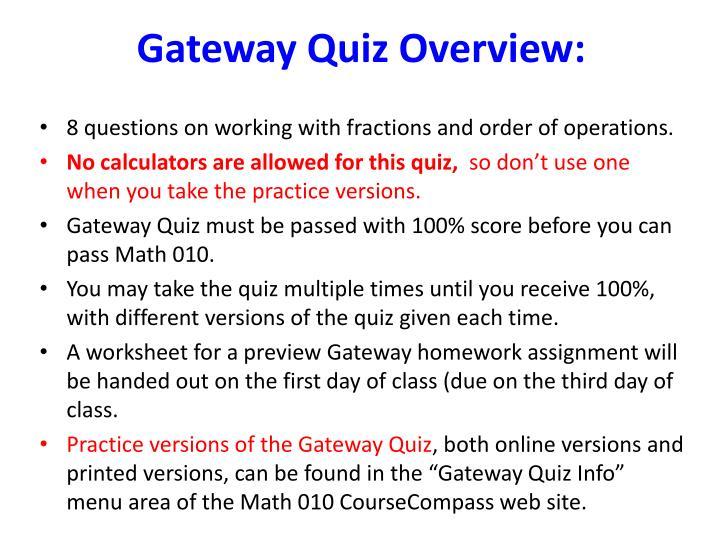 Gateway Quiz Overview: