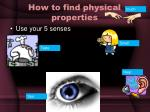 how to find physical properties