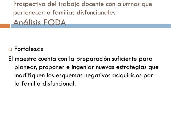 Prospectiva del trabajo docente con alumnos que pertenecen a familias disfuncionales