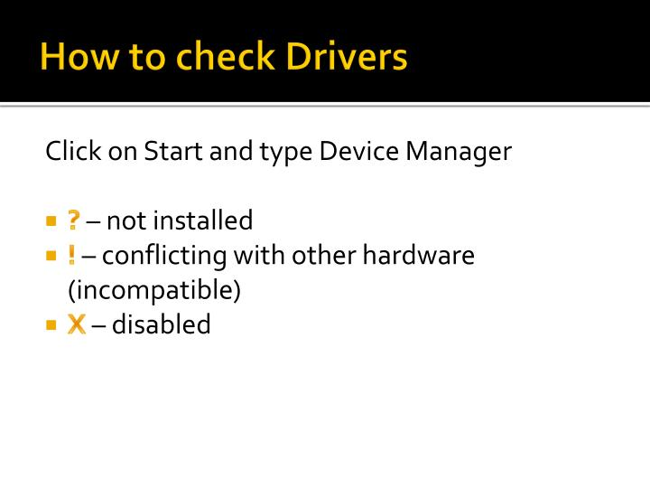 How to check Drivers