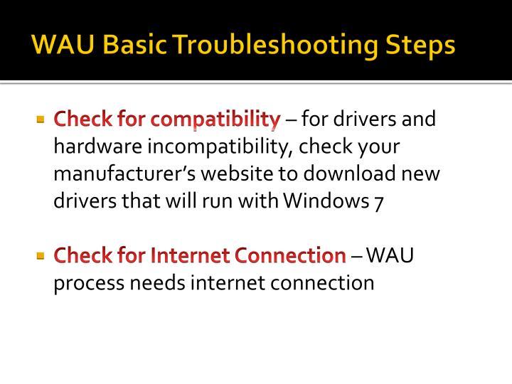 WAU Basic Troubleshooting Steps