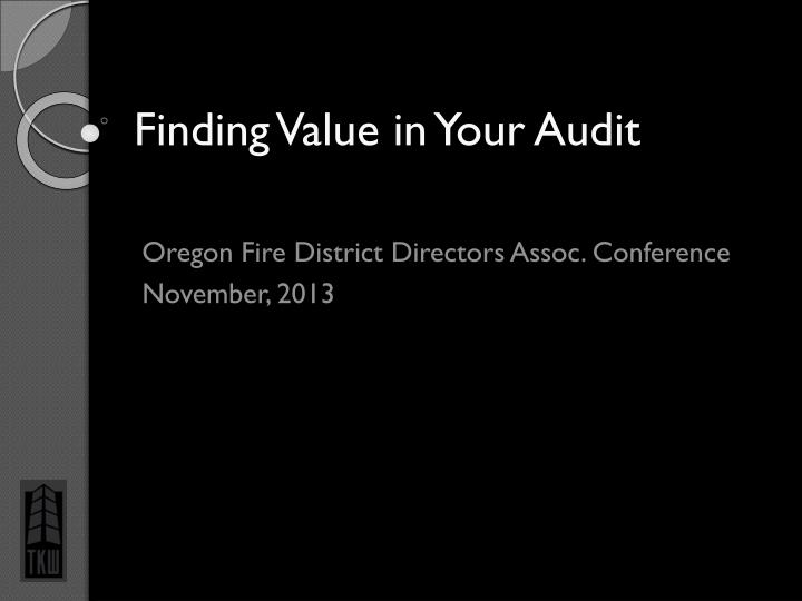 finding value in your audit n.