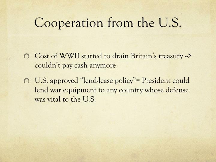 Cooperation from the U.S.
