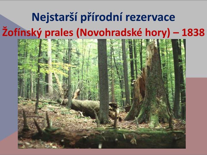 Nejstarší přírodní rezervace