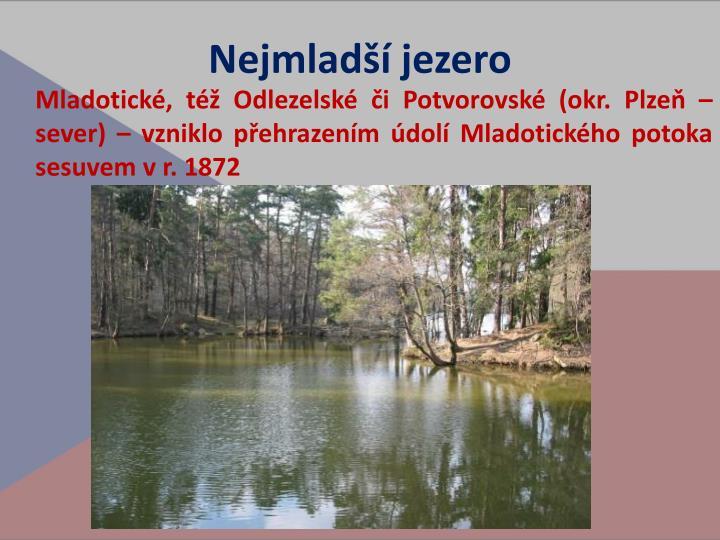 Nejmladší jezero
