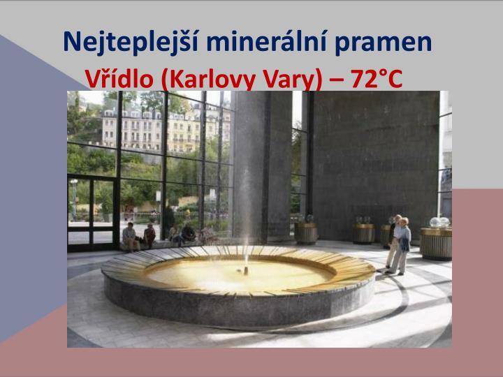 Nejteplejší minerální pramen