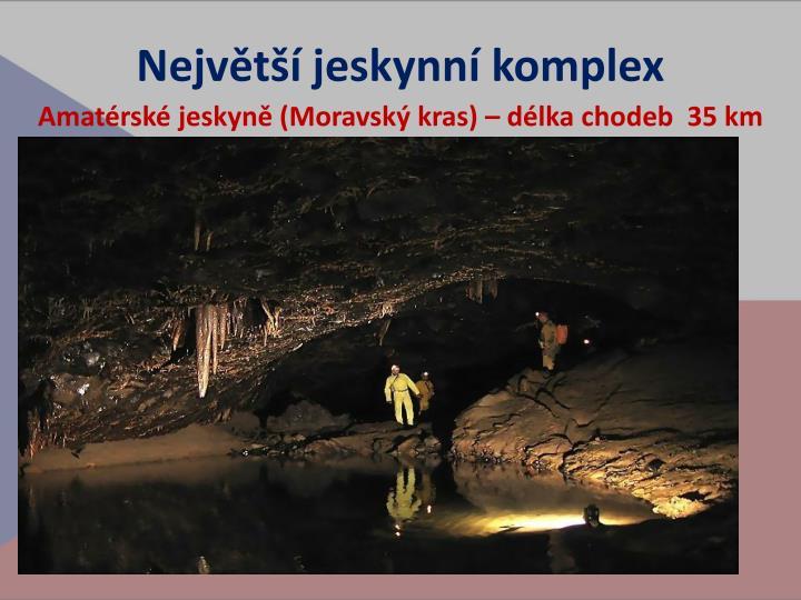 Největší jeskynní komplex