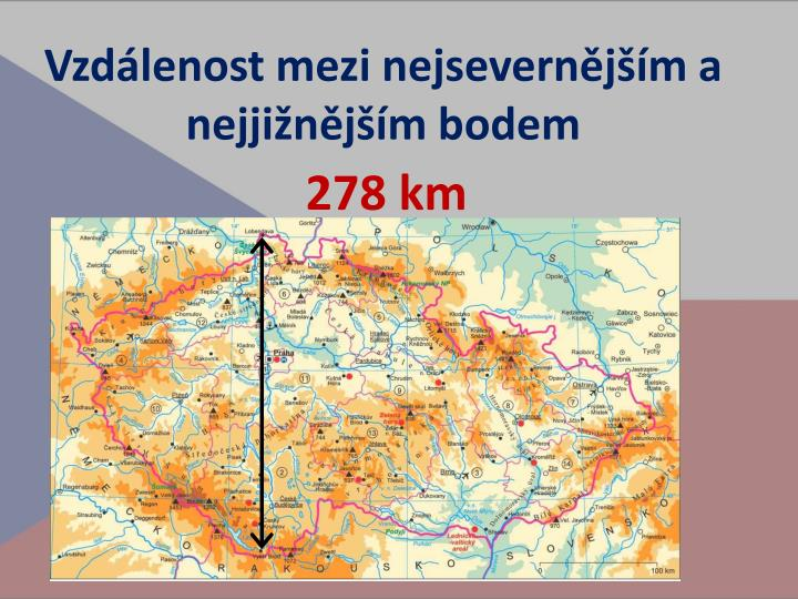 Vzdálenost mezi nejsevernějším a nejjižnějším bodem