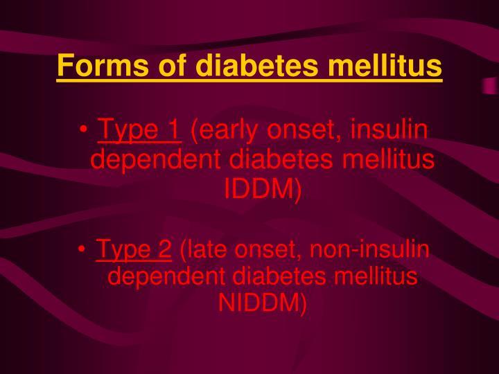 Forms of diabetes mellitus