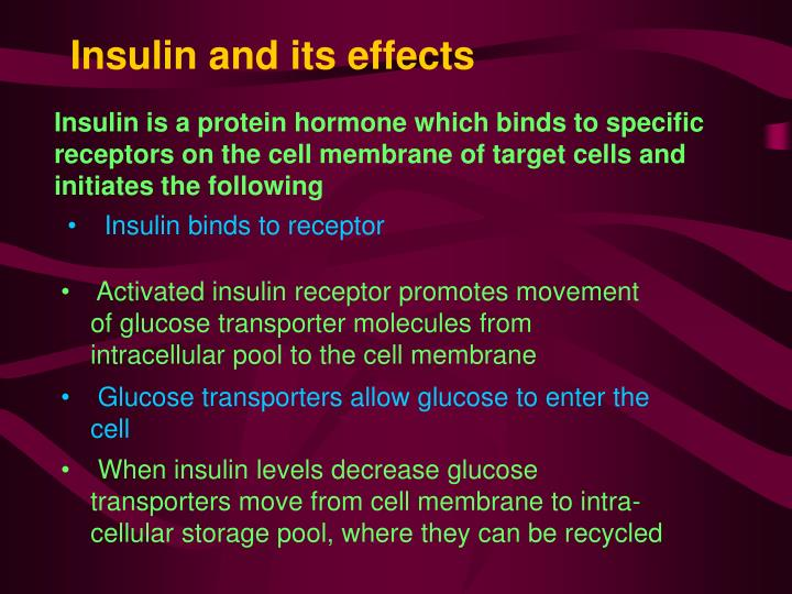 Insulin and its effects