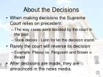 about the decisions