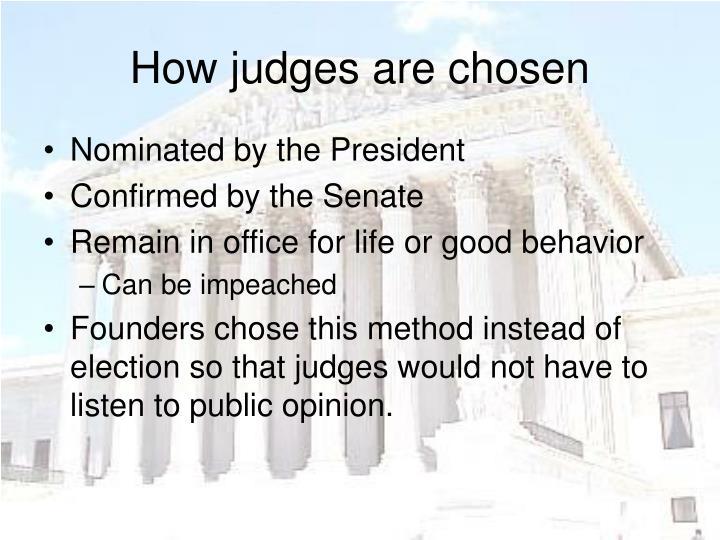 How judges are chosen