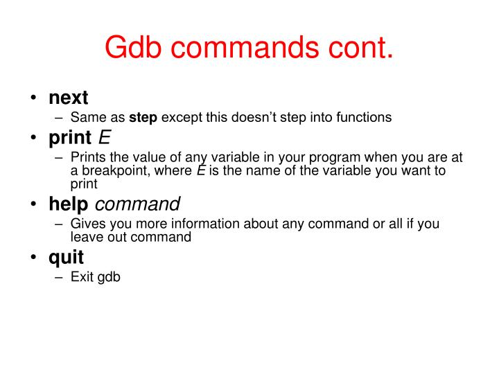 Gdb commands cont.