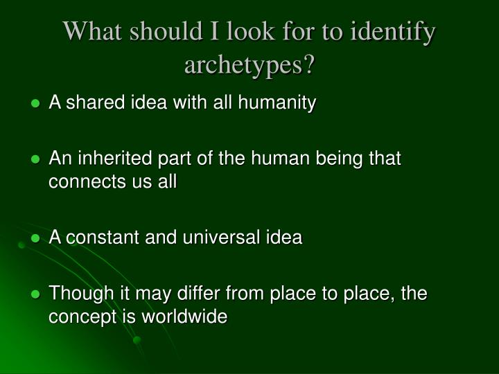 What should i look for to identify archetypes