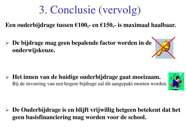 3. Conclusie (vervolg)