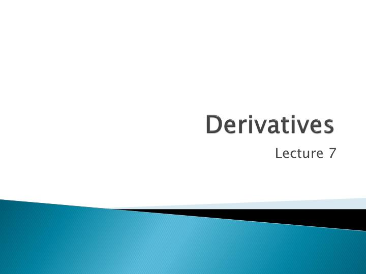 derivatives n.
