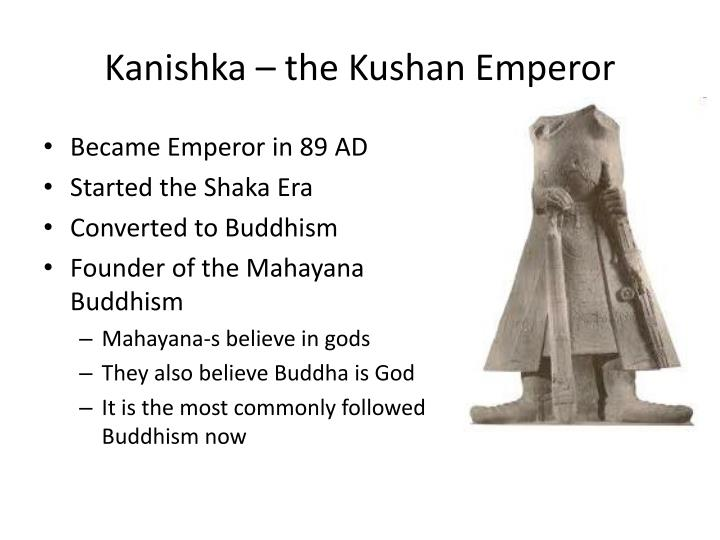 Kanishka – the Kushan Emperor