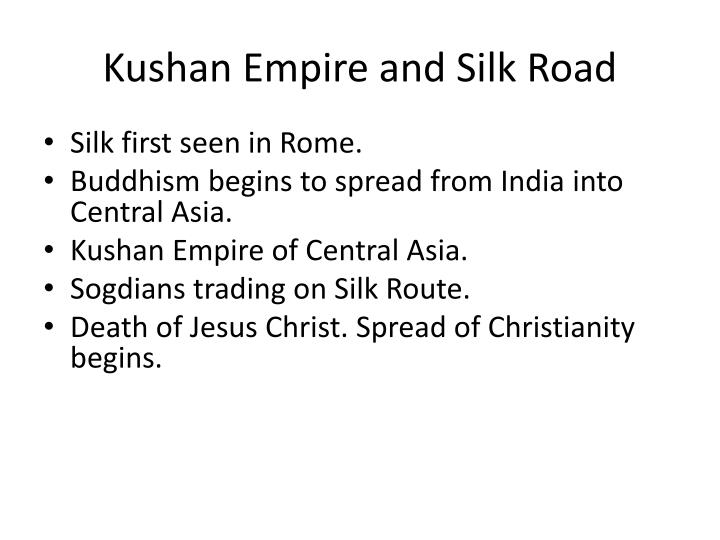 Kushan Empire and Silk Road