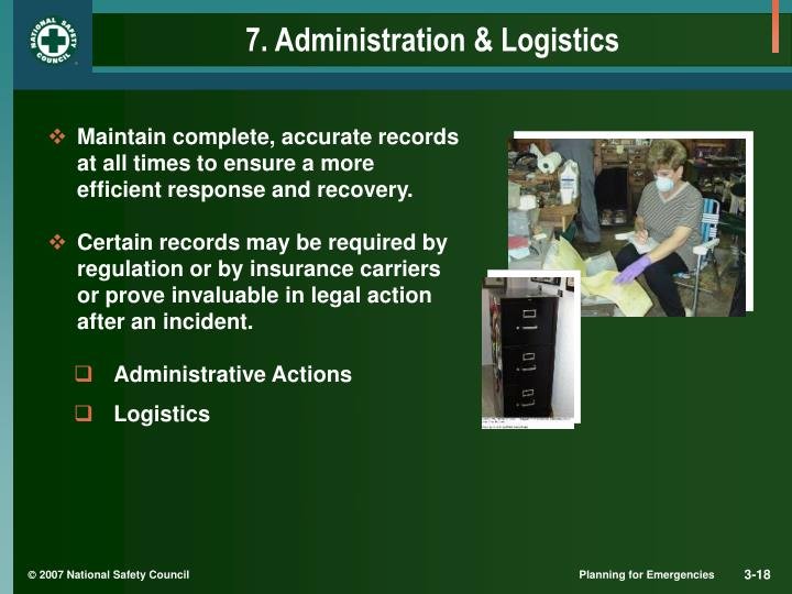 7. Administration & Logistics